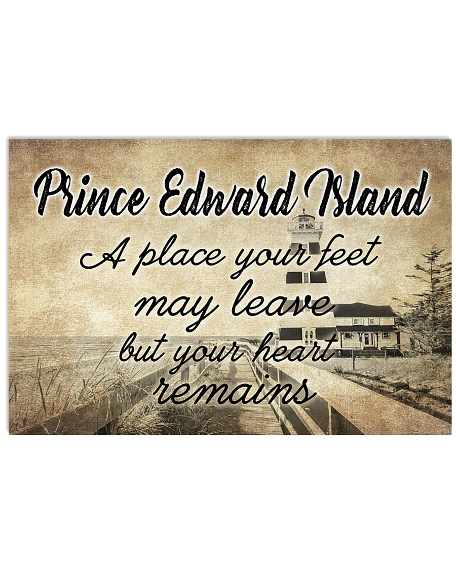 PRINCE EDWARD ISLAND  A PLACE YOUR HEART REMAINS 24x16 Poster