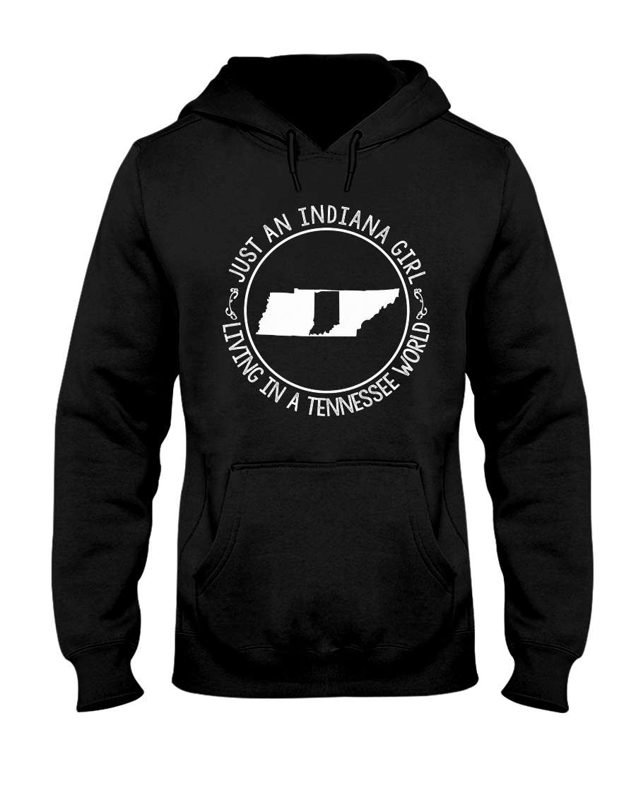 INDIANA GIRL LIVING IN TENNESSEE WORLD Hooded Sweatshirt
