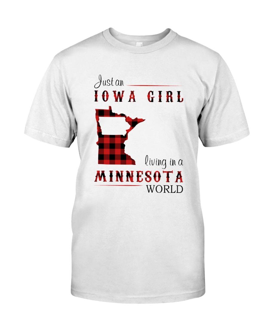 IOWA GIRL LIVING IN MINNESOTA WORLD Classic T-Shirt