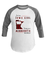 IOWA GIRL LIVING IN MINNESOTA WORLD Baseball Tee thumbnail