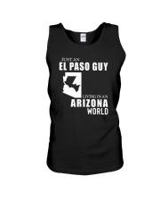 JUST AN EL PASO GUY LIVING IN ARIZONA WORLD Unisex Tank thumbnail