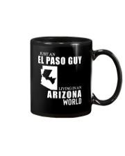 JUST AN EL PASO GUY LIVING IN ARIZONA WORLD Mug thumbnail