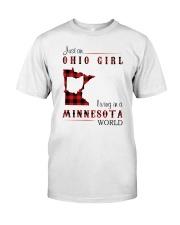 OHIO GIRL LIVING IN MINNESOTA WORLD Classic T-Shirt front