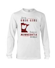 OHIO GIRL LIVING IN MINNESOTA WORLD Long Sleeve Tee thumbnail