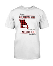 OKLAHOMA GIRL LIVING IN MISSOURI WORLD Classic T-Shirt front