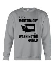 JUST A MONTANA GUY IN A WASHINGTON WORLD Crewneck Sweatshirt thumbnail