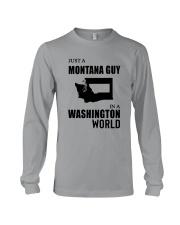 JUST A MONTANA GUY IN A WASHINGTON WORLD Long Sleeve Tee thumbnail