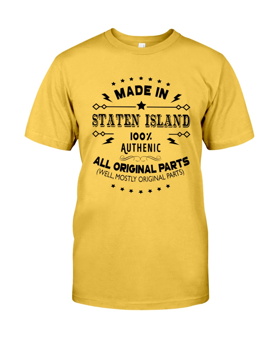MADE IN STATEN ISLAND  Classic T-Shirt