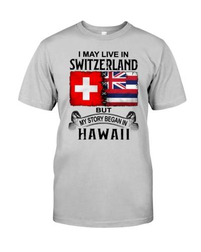 LIVE IN SWITZERLAND BEGAN IN HAWAII
