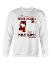 SOUTH CAROLINA GIRL LIVING IN MISSISSIPPI WORLD Crewneck Sweatshirt thumbnail