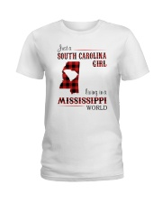 SOUTH CAROLINA GIRL LIVING IN MISSISSIPPI WORLD Ladies T-Shirt thumbnail