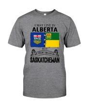 LIVE IN ALBERTA BEGAN IN SASKATCHEWAN ROOT WOMEN Classic T-Shirt front