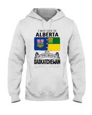 LIVE IN ALBERTA BEGAN IN SASKATCHEWAN ROOT WOMEN Hooded Sweatshirt thumbnail