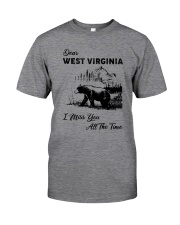 WEST VIRGINIA  I MISS YOU ALL THE TIME Classic T-Shirt front