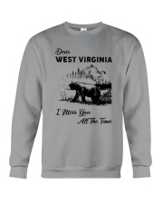 WEST VIRGINIA  I MISS YOU ALL THE TIME Crewneck Sweatshirt thumbnail