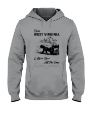 WEST VIRGINIA  I MISS YOU ALL THE TIME Hooded Sweatshirt thumbnail
