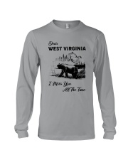 WEST VIRGINIA  I MISS YOU ALL THE TIME Long Sleeve Tee thumbnail