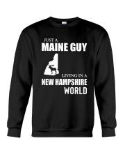 JUST A MAINE GUY LIVING IN NEW HAMPSHIREWORLD Crewneck Sweatshirt thumbnail