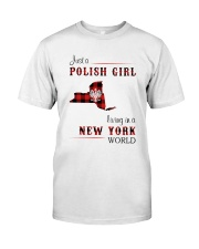 POLISH GIRL LIVING IN NEW YORK WORLD Classic T-Shirt front