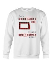 SOUTH DAKOTA GIRL LIVING IN NORTH DAKOTA WORLD Crewneck Sweatshirt thumbnail