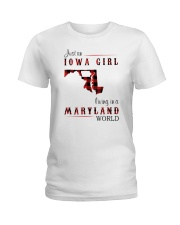 IOWA GIRL LIVING IN MARYLAND WORLD Ladies T-Shirt tile