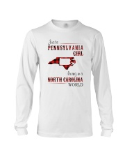 PENNSYLVANIA GIRL LIVING IN NORTH CAROLINA WORLD Long Sleeve Tee tile