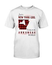 NEW YORK GIRL LIVING IN ARKANSAS WORLD Classic T-Shirt front