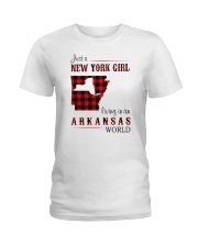 NEW YORK GIRL LIVING IN ARKANSAS WORLD Ladies T-Shirt thumbnail