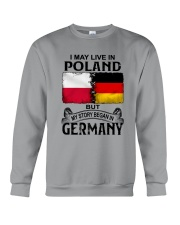 LIVE IN POLAND BEGAN IN GERMANY Crewneck Sweatshirt thumbnail