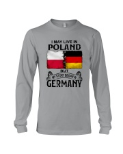 LIVE IN POLAND BEGAN IN GERMANY Long Sleeve Tee thumbnail
