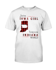IOWA GIRL LIVING IN INDIANA WORLD Classic T-Shirt front