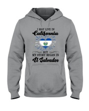 LIVE IN CALIFORNIA BEGAN IN EL SALVADOR HEART Hooded Sweatshirt thumbnail