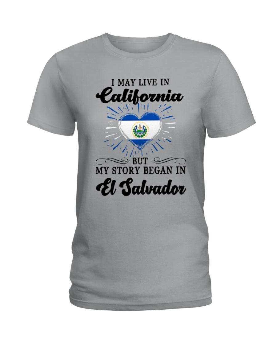 LIVE IN CALIFORNIA BEGAN IN EL SALVADOR HEART Ladies T-Shirt