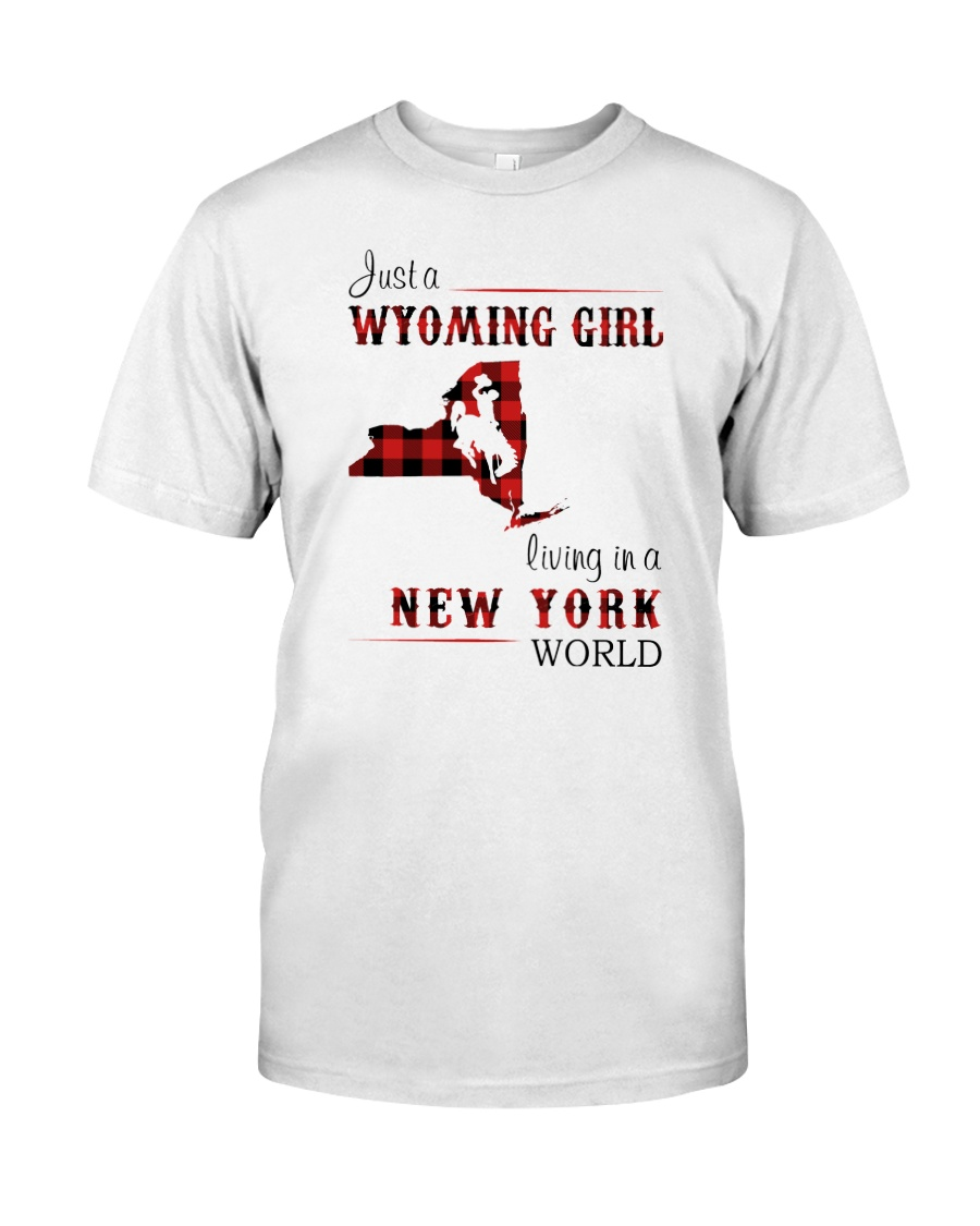 WYOMING GIRL LIVING IN NEW YORK WORLD Classic T-Shirt