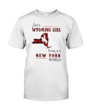 WYOMING GIRL LIVING IN NEW YORK WORLD Classic T-Shirt front