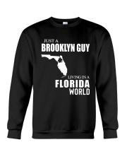 JUST A BROOKLYN GUY LIVING IN FLORIDA WORLD Crewneck Sweatshirt thumbnail