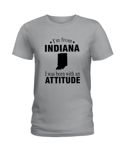 I'M FROM INDIANA I WAS BORN WITH AN ATTITUDE