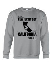 JUST A NEW JERSEY GUY IN A CALIFORNIA WORLD Crewneck Sweatshirt thumbnail