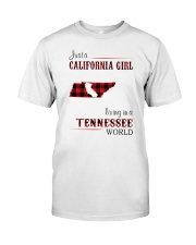 CALIFORNIA GIRL LIVING IN TENNESSEE WORLD Classic T-Shirt front