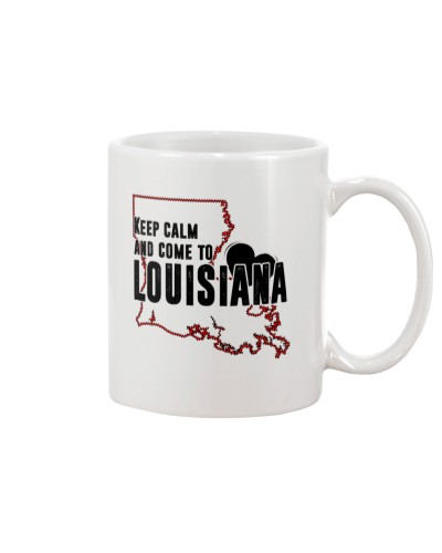KEEP CALM AND COME TO LOUISIANA