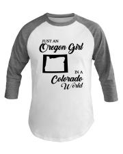JUST AN OREGON GIRL IN A COLORADO WORLD Baseball Tee thumbnail
