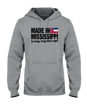 MADE IN MISSISSIPPI A LONG LONG TIME AGO Hooded Sweatshirt thumbnail