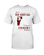 NEW JERSEY GIRL LIVING IN VERMONT WORLD Classic T-Shirt front