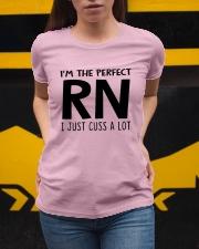 I'M THE PERFECT RN I JUST CUSS A LOT Ladies T-Shirt apparel-ladies-t-shirt-lifestyle-04
