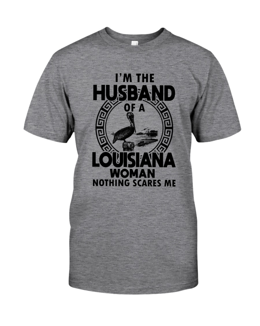 I'M THE HUSBAND OF A LOUISIANA WOMAN Classic T-Shirt