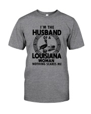 I'M THE HUSBAND OF A LOUISIANA WOMAN Classic T-Shirt front