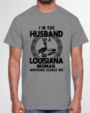 I'M THE HUSBAND OF A LOUISIANA WOMAN Classic T-Shirt garment-tshirt-unisex-front-03
