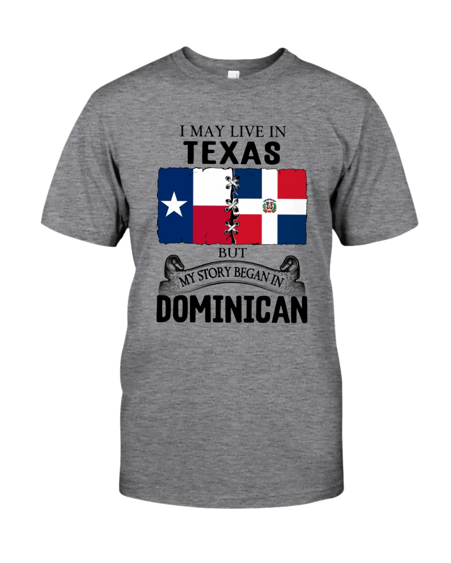 LIVE IN TEXAS BEGAN IN DOMINICAN ROOT WOMEN Classic T-Shirt