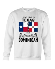 LIVE IN TEXAS BEGAN IN DOMINICAN ROOT WOMEN Crewneck Sweatshirt thumbnail