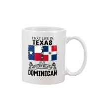 LIVE IN TEXAS BEGAN IN DOMINICAN ROOT WOMEN Mug thumbnail